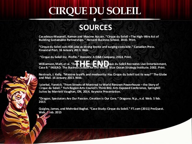 case analysis for cirque du soleil case essay View essay - cirque du soleil case analysis - constraints and limiting factors from bus 343 at san bernardino valley college running head: cirque du soleil case analysis cirque du soleil case.