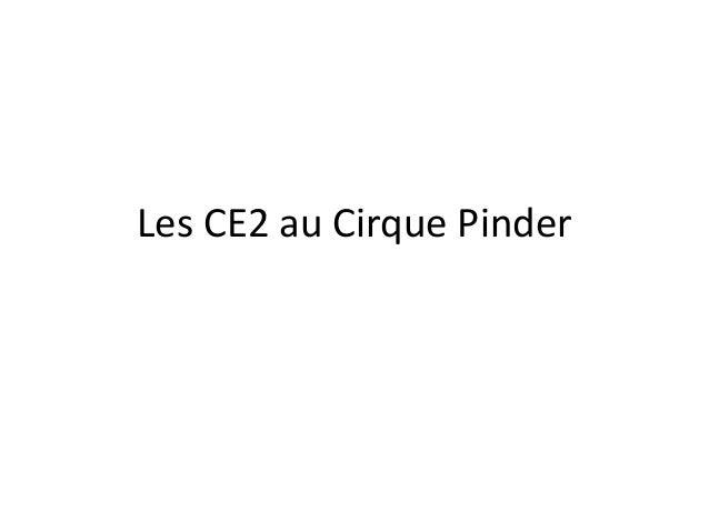 Les CE2 au Cirque Pinder