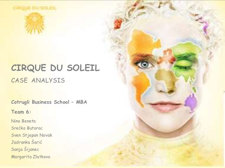 "swot analysis of cirque du soleil essay Cirque du soleil essay sample introduction this report is based on the case study cirque du soleil ( ""circus of the sun"") is a canadian entertainment company, self- described as a ""dramatic mix of circus arts and street entertainment""."