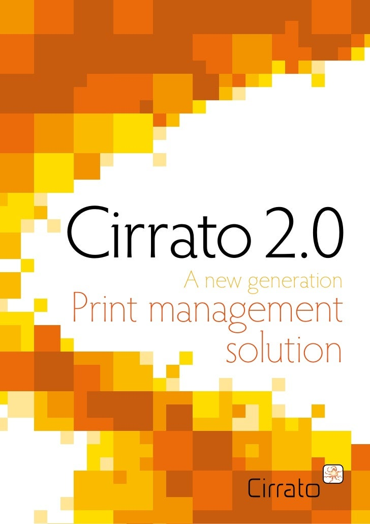 Cirrato 2.0        A new generation Print management           solution
