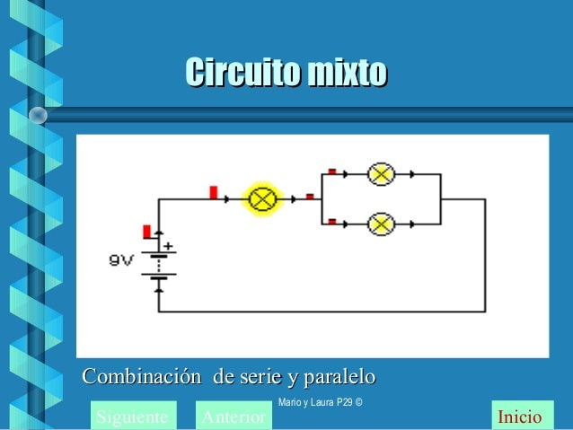 Circuito Mixto : Cirucito serie paralelo y mixto
