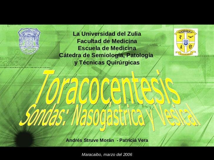 La Universidad del Zulia Facultad de Medicina Escuela de Medicina Cátedra de Semiología, Patología  y Técnicas Quirúrgicas...