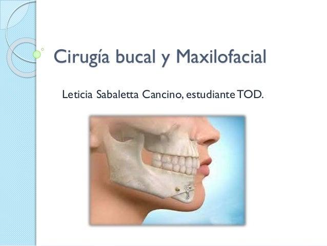 Cirugia buco maxilo facial
