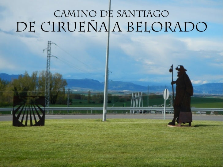 CAMINO DE SANTIAGODE CIRUEÑA a belorado
