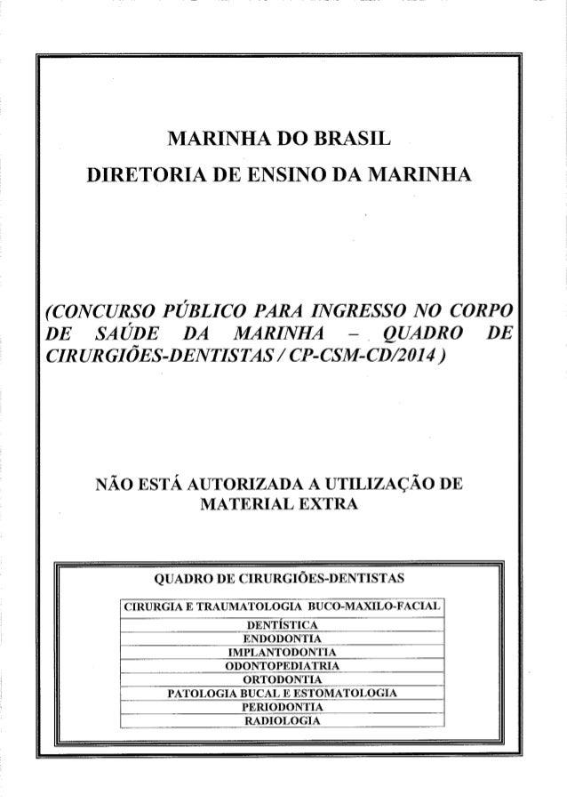 MARINHA DO BRASIL DIRETORIA DE ENSINO DA MARINHA  (CONCURSO PÚBLICO PARA INGRESSO NO CORPO DE SA U~DE DA MARINHA - ,  QUAD...