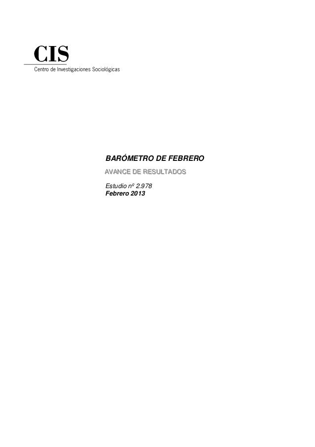 BARÓMETRO DE FEBREROAVANCE DE RESULTADOSAVANCE DE RESULTADOSEstudio nº 2.978Febrero 2013
