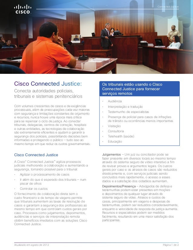 Cisco Connected Justice:  Conecta autoridades policiais,  tribunais e sistemas penitenciários  Cisco Connected Justice  A ...