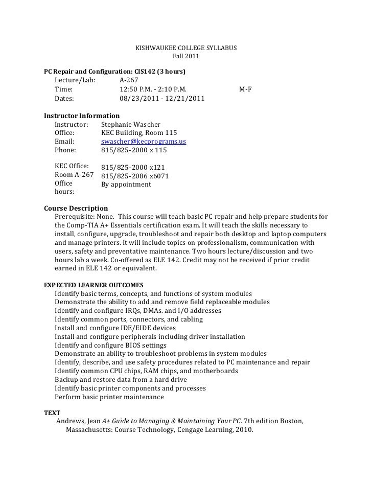 KISHWAUKEE COLLEGE SYLLABUS                                      Fall 2011PC Repair and Configuration: CIS142 (3 hours)   ...