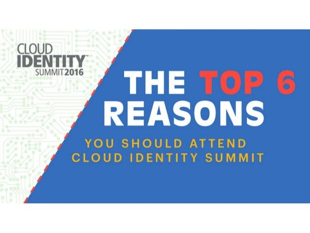 Top 6 Reasons You Should Attend Cloud Identity Summit 2016