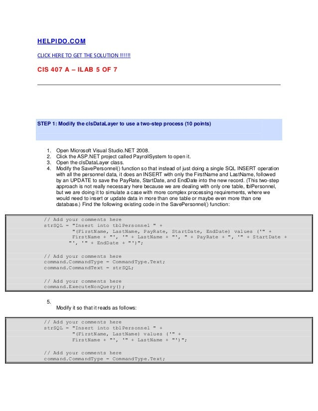 HELPIDO.COMCLICK HERE TO GET THE SOLUTION !!!!!!CIS 407 A – ILAB 5 OF 7STEP 1: Modify the clsDataLayer to use a two-step p...
