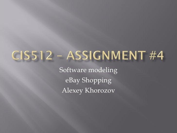 Software modeling eBay Shopping Alexey Khorozov