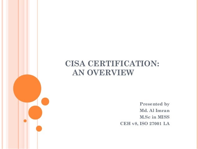Cisa Certification Overview