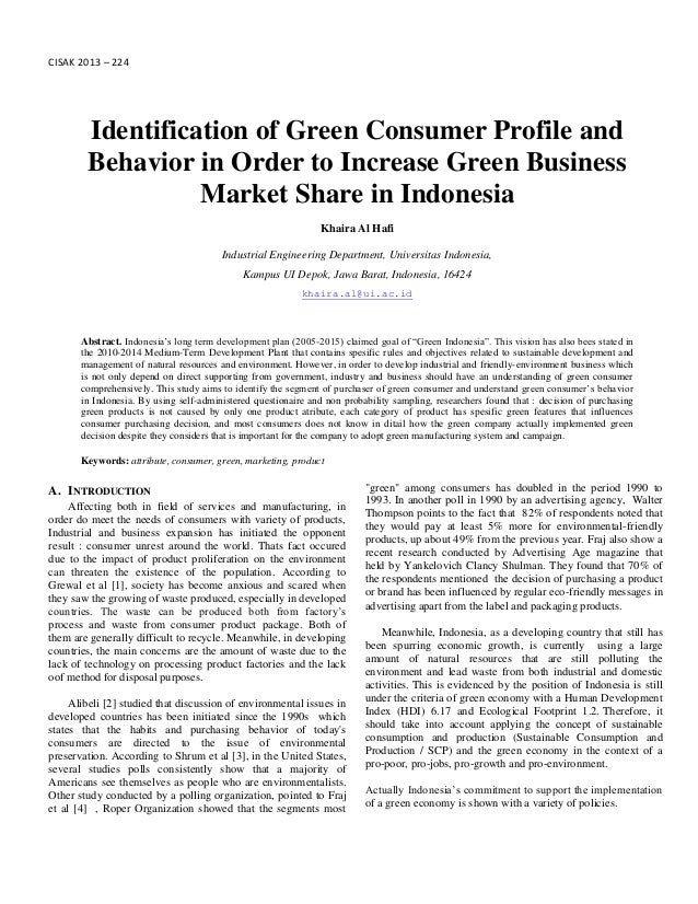 CISAK 2013 – 224Identification of Green Consumer Profile andBehavior in Order to Increase Green BusinessMarket Share in In...