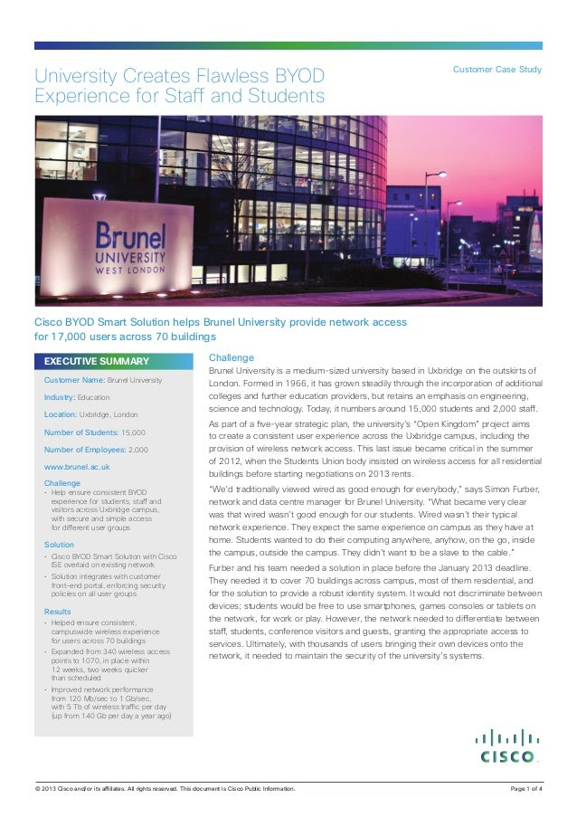 Customer Case StudyUniversity Creates Flawless BYODExperience for Staff and StudentsCisco BYOD Smart Solution helps Brunel...