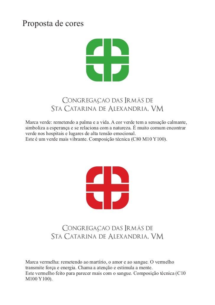 Proposta de Logomarca para Congregação das Irmãs de Santa Catarina Slide 2