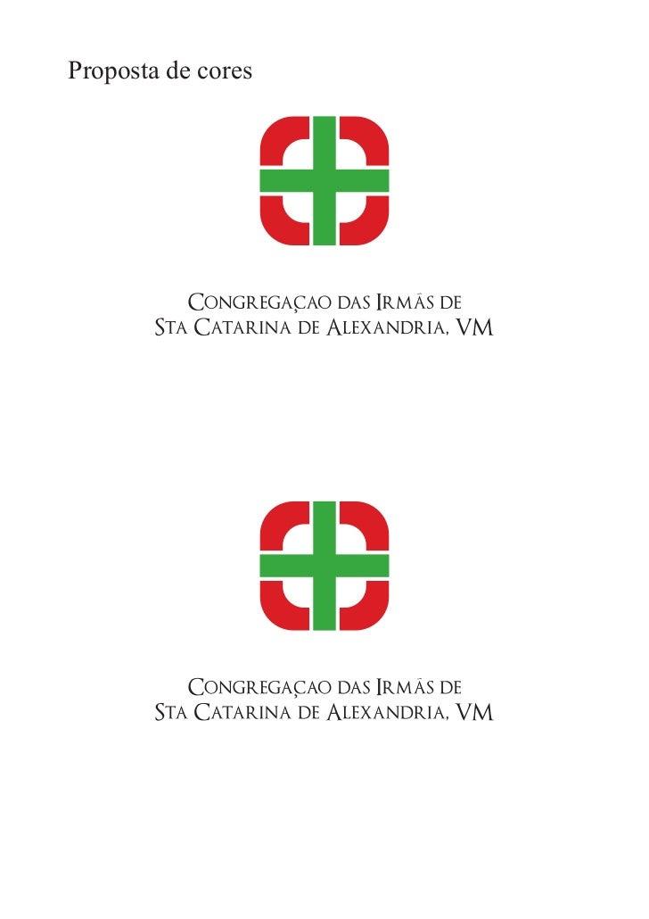 Proposta de Logomarca para Congregação das Irmãs de Santa Catarina Slide 3