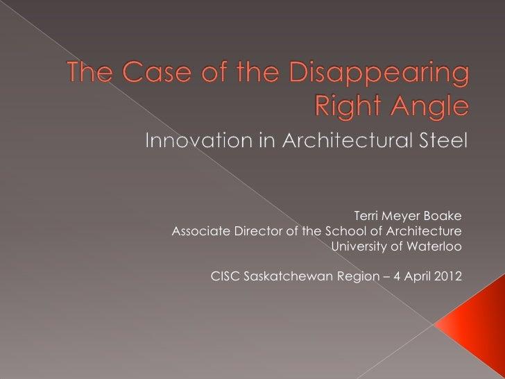 Terri Meyer BoakeAssociate Director of the School of Architecture                           University of Waterloo      CI...