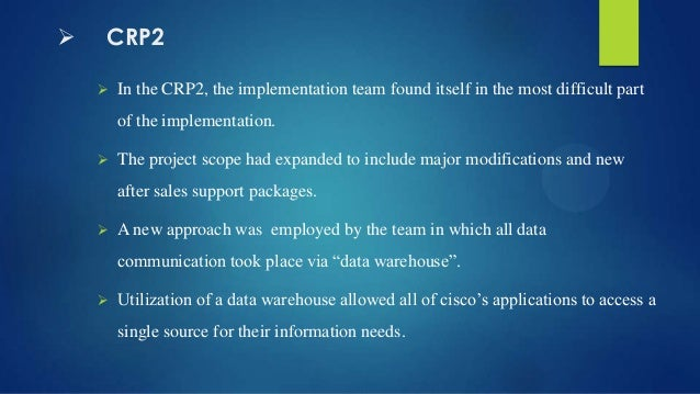 cisco systems inc implementing erp Cisco systems, inc a technology-based company was founded in 1984  lastly , this would be the first major implementation of oracle's erp system new.