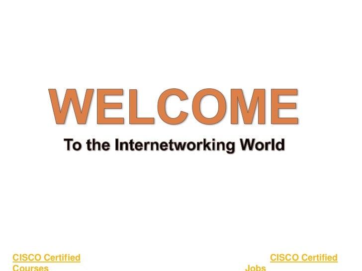 CISCO Certified   CISCO Certified