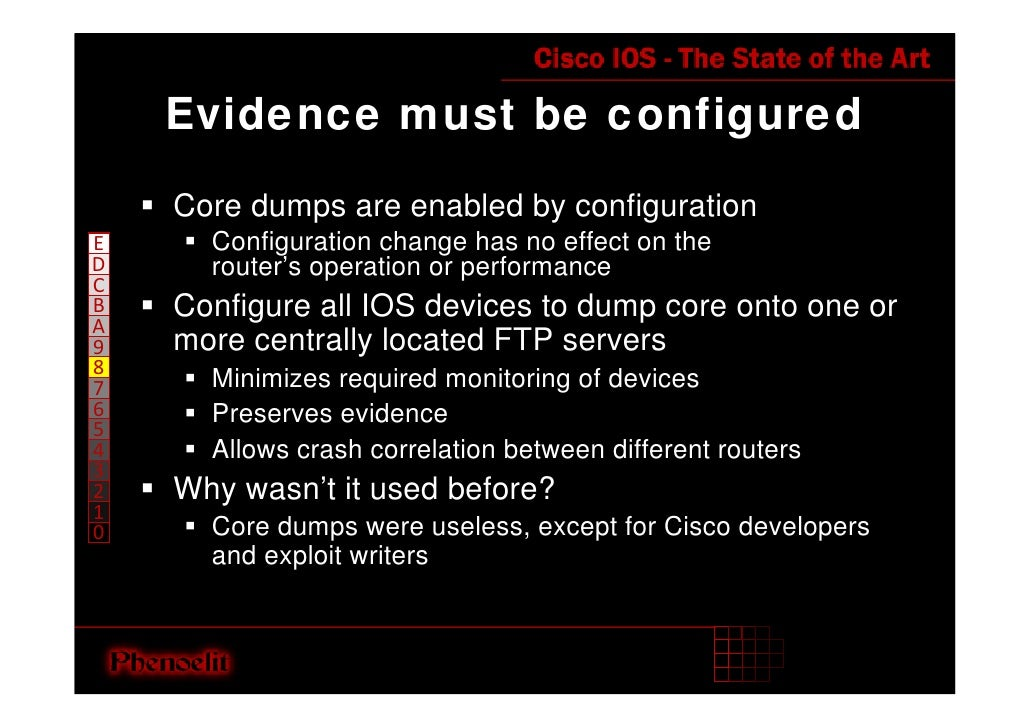 Evidence must be configured     Core dumps are enabled by configuration       Configuration change has no effect on the E ...