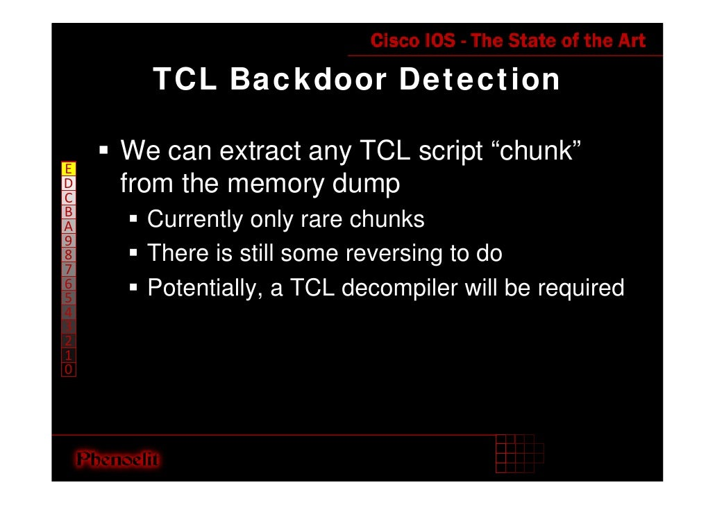 """TCL Backdoor Detection      We can extract any TCL script """"chunk"""" E     from the memory dump D C B       Currently only ra..."""