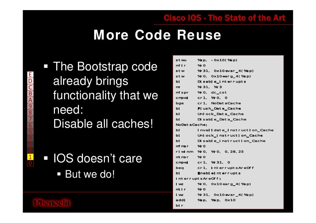More Code Reuse                             stwu    %sp, -0x10(%sp)      The Bootstrap code      mflr    %r0              ...