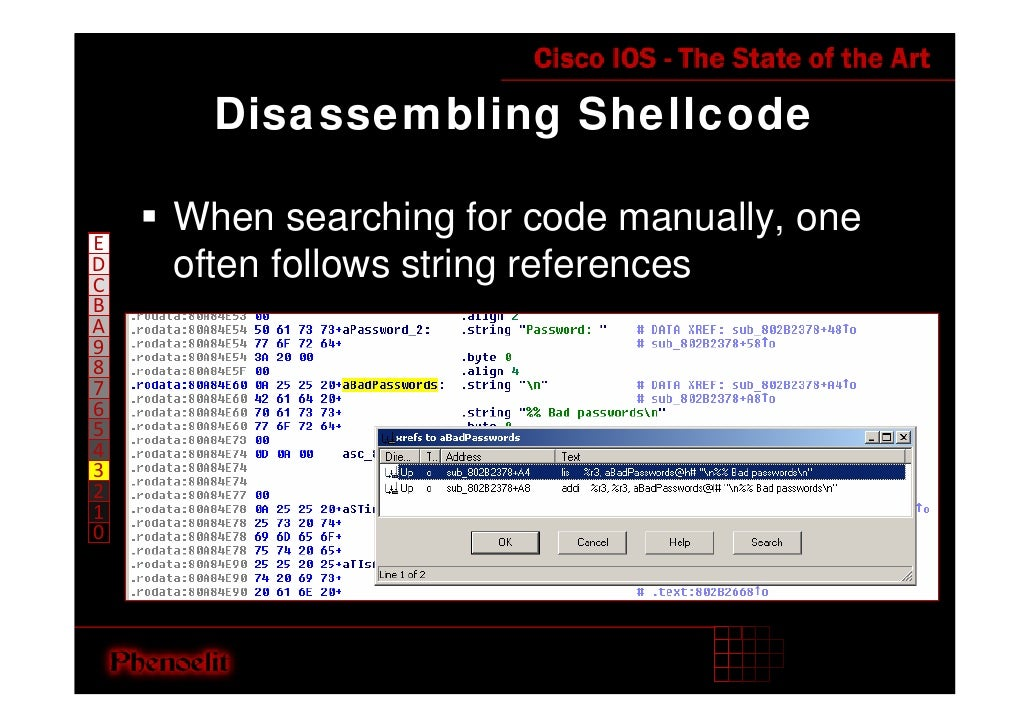 Disassembling Shellcode      When searching for code manually, one E     often follows string references D C B A 9 8 7 6 5...