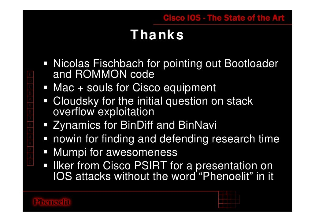 Thanks      Nicolas Fischbach for pointing out Bootloader     and ROMMON code E D     Mac + souls for Cisco equipment C B ...