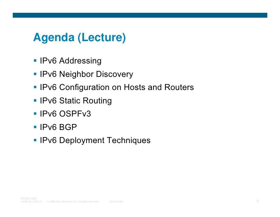 Agenda (Lecture)              IPv6 Addressing              IPv6 Neighbor Discovery              IPv6 Configuration on Host...