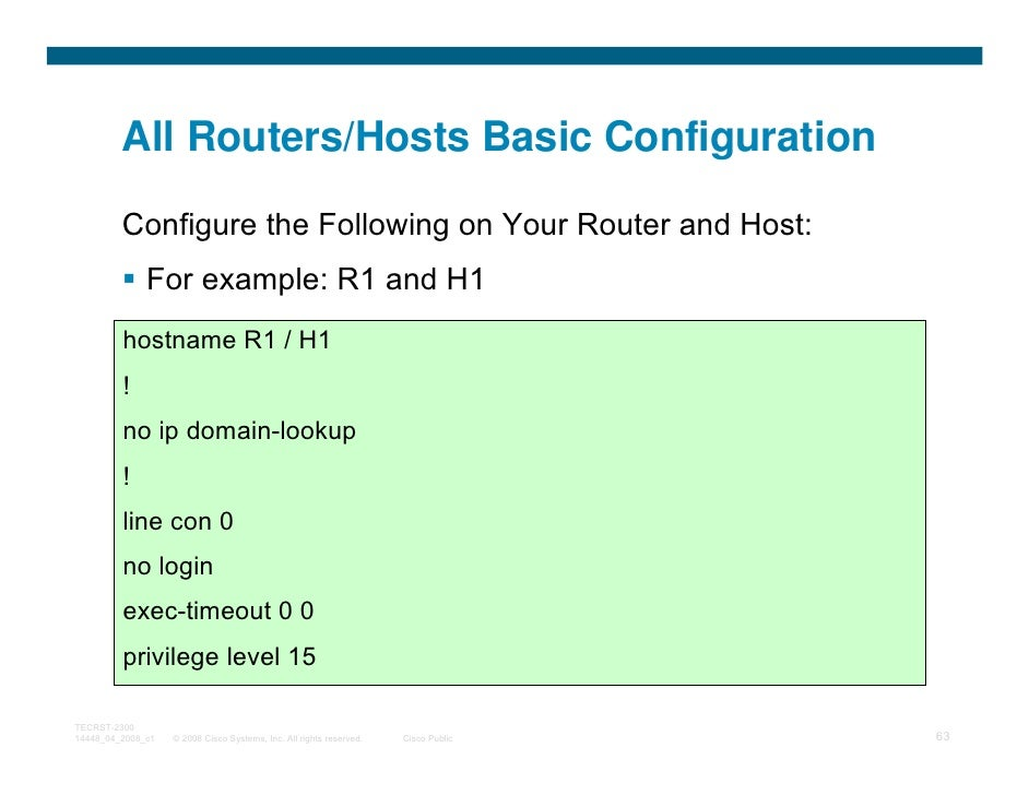 All Routers/Hosts Basic Configuration         Configure the Following on Your Router and Host:              For example: R...