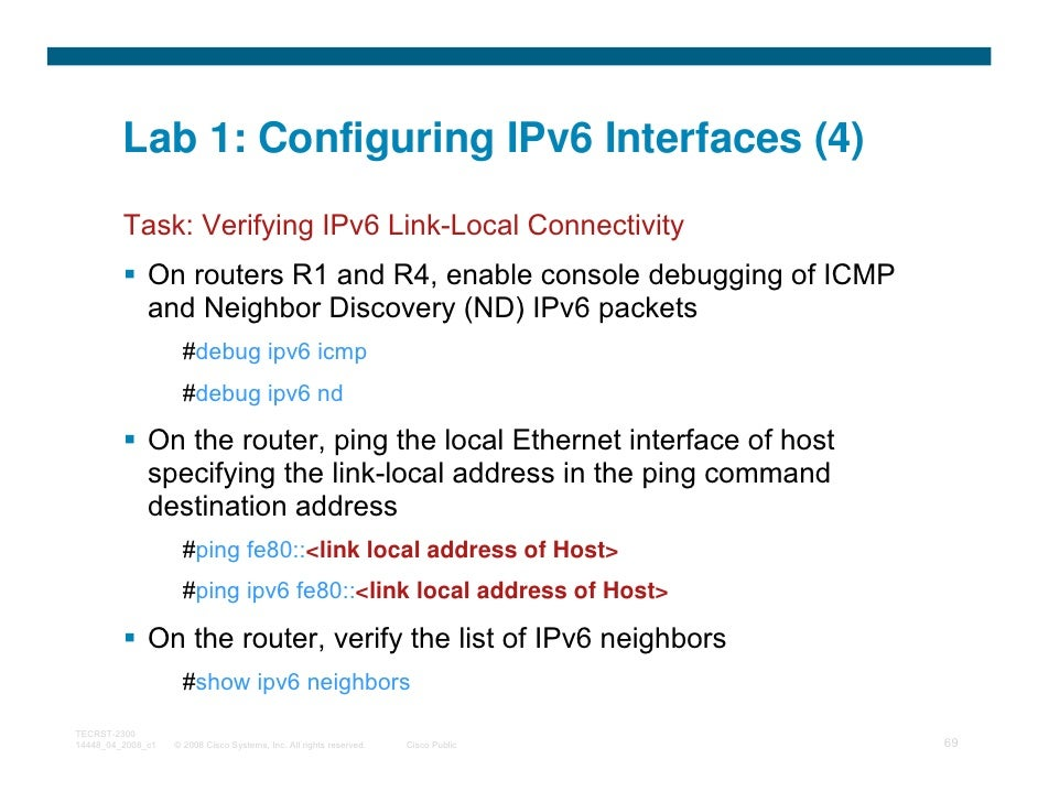 Lab 1: Configuring IPv6 Interfaces (4)         Task: Verifying IPv6 Link-Local Connectivity              On routers R1 and...