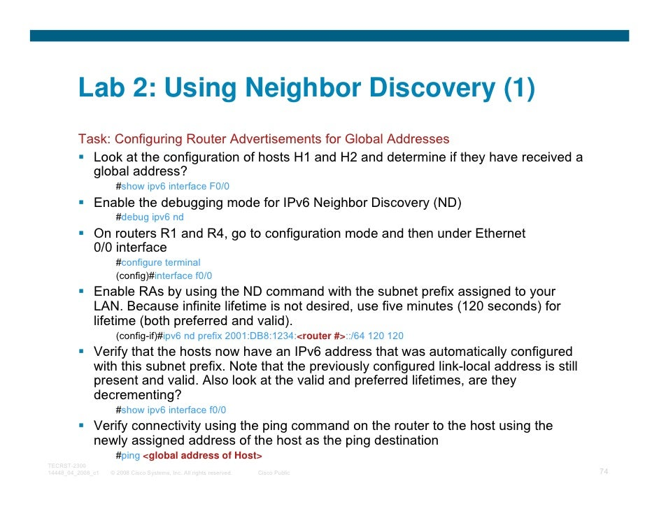 Lab 2: Using Neighbor Discovery (1)         Task: Configuring Router Advertisements for Global Addresses           Look at...