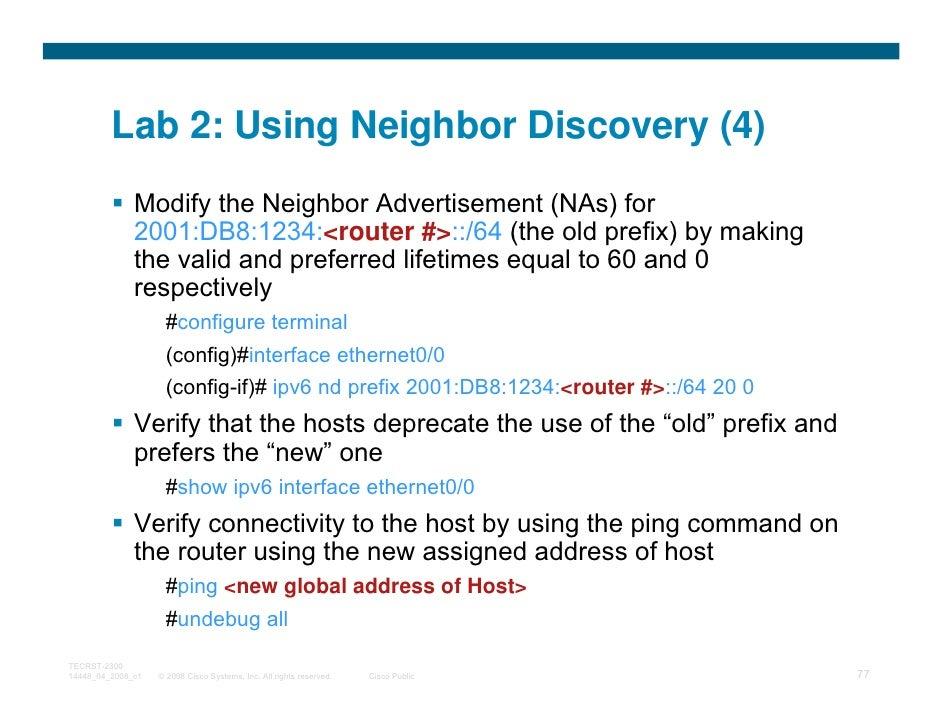 Lab 2: Using Neighbor Discovery (4)              Modify the Neighbor Advertisement (NAs) for              2001:DB8:1234:<r...