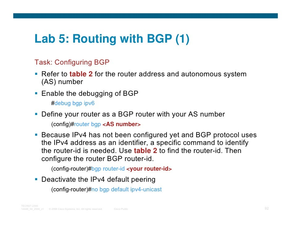 Lab 5: Routing with BGP (1)         Task: Configuring BGP              Refer to table 2 for the router address and autonom...