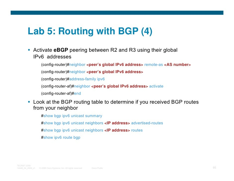 Lab 5: Routing with BGP (4)              Activate eBGP peering between R2 and R3 using their global              IPv6 addr...