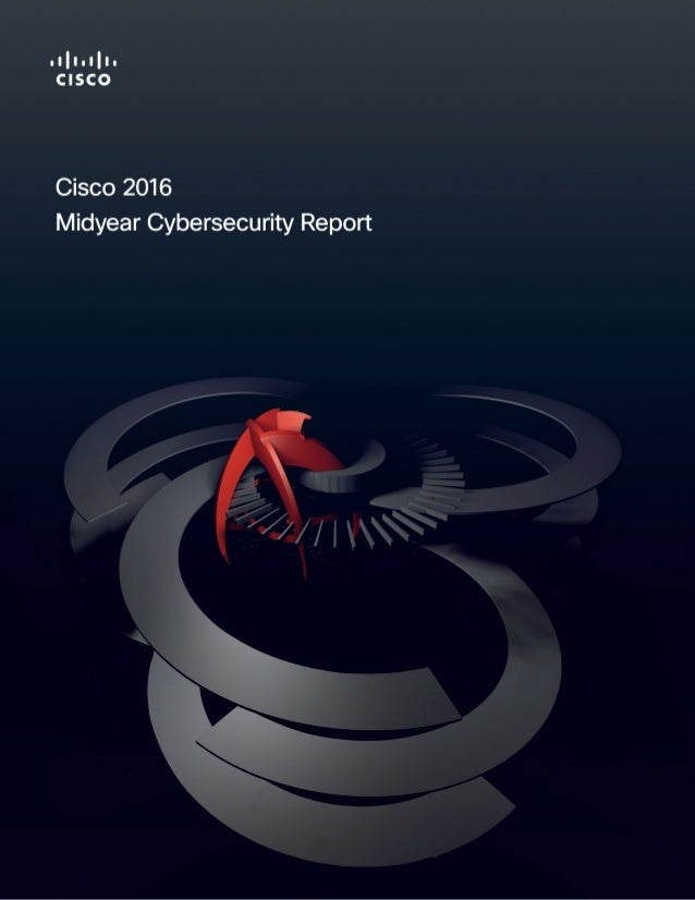 Cisco Midyear Security Report 2016