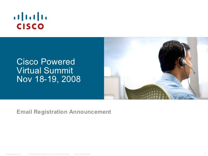 Cisco Powered Virtual Summit Nov 18-19, 2008 Email Registration Announcement