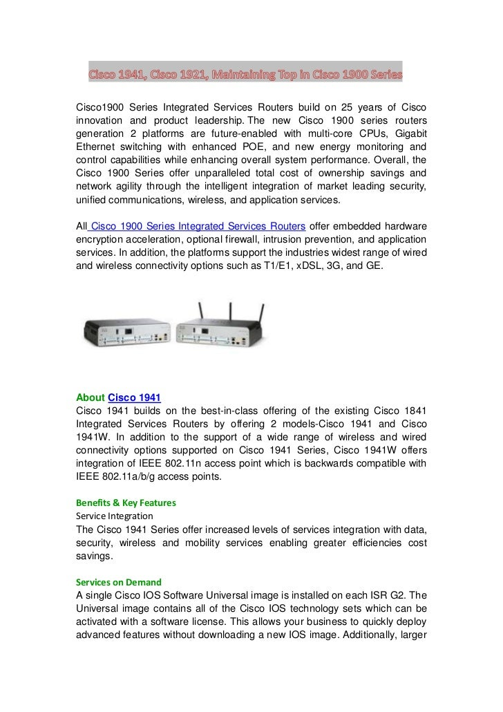 Cisco 1941, Cisco 1921, Maintaining Top in Cisco 1900 Series<br />Cisco 1900 Series Integrated Services Routers build on 2...