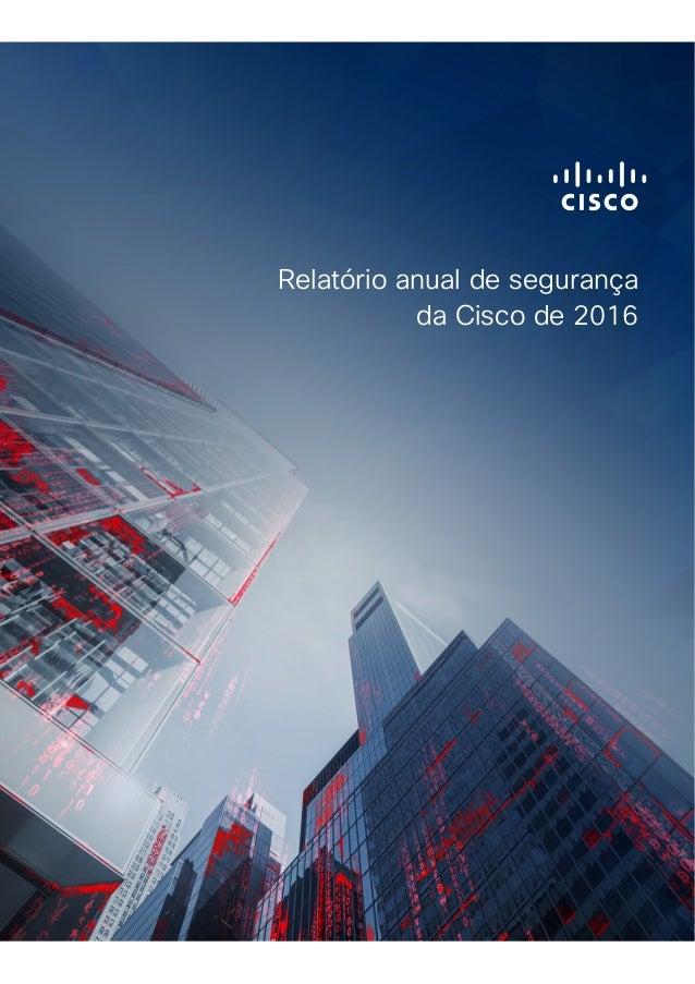 Relatório anual de segurança da Cisco de 2016
