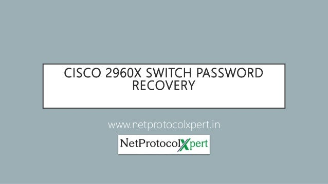 Cisco 2960x switch password recovery