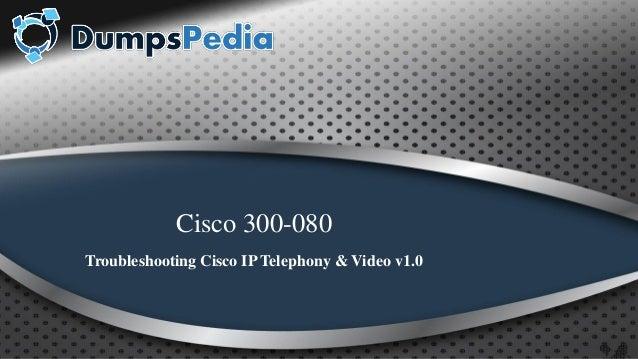 Cisco 300-080 Exam Braindumps and Real PDF + Test Engine