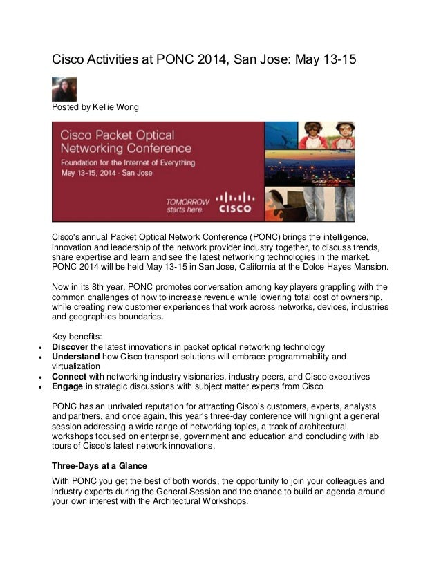 Cisco Activities at PONC 2014, San Jose: May 13-15 Posted by Kellie Wong Cisco's annual Packet Optical Network Conference ...