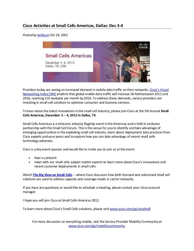 Cisco Activities at Small Cells Americas, Dallas: Dec 3-4Posted by kelliwon Oct 24, 2012                                  ...