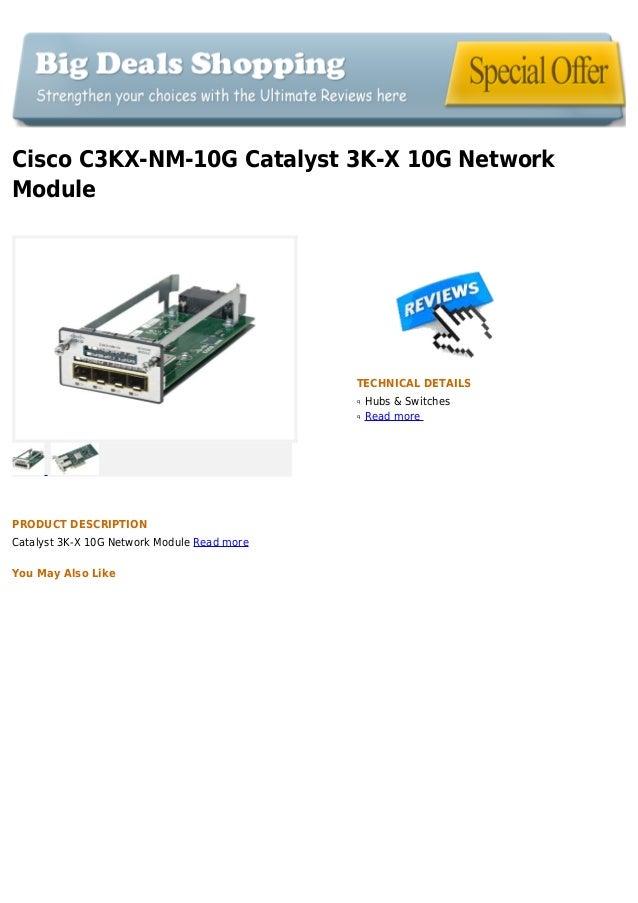 Cisco C3KX-NM-10G Catalyst 3K-X 10G NetworkModuleTECHNICAL DETAILSHubs & SwitchesqRead moreqPRODUCT DESCRIPTIONCatalyst 3K...