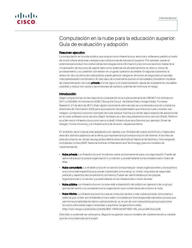 Informe técnico  Computación en la nube para la educación superior: Guía de evaluación y adopción Resumen ejecutivo La com...