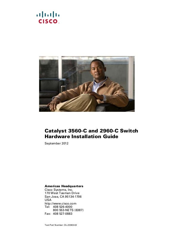 Catalyst 3560-C and 2960-C SwitchHardware Installation GuideSeptember 2012Americas HeadquartersCisco Systems, Inc.170 West...