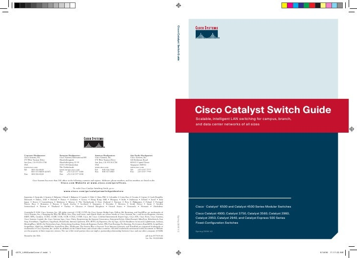 Cisco Catalyst Switch Guide Scalable, intelligent LAN switching for campus, branch, and data center networks of all sizes ...
