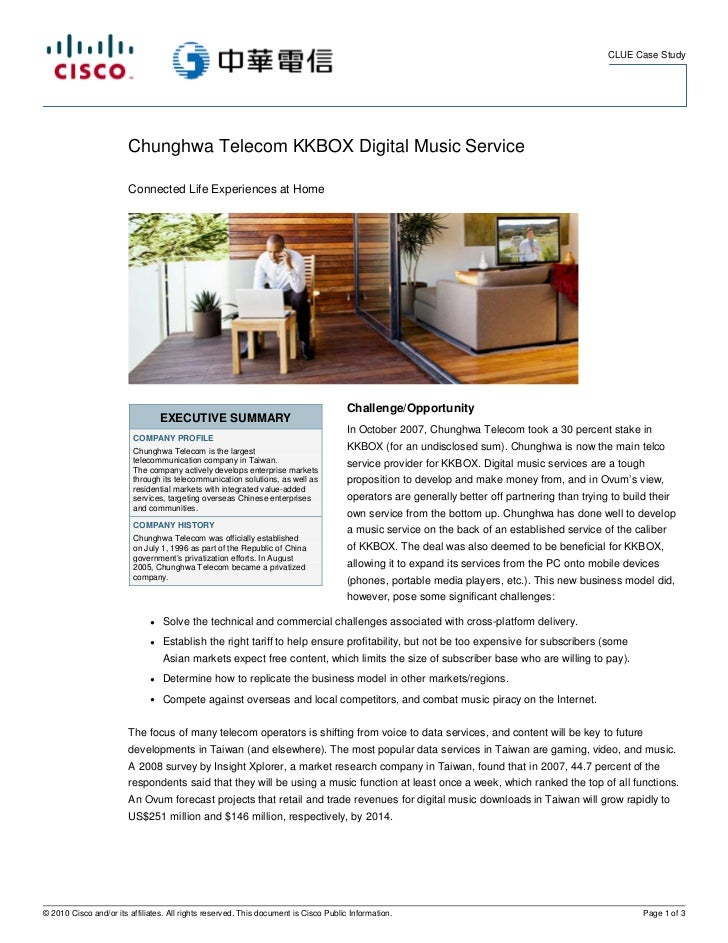 CLUE Case Study                        Chunghwa Telecom KKBOX Digital Music Service                        Connected Life ...