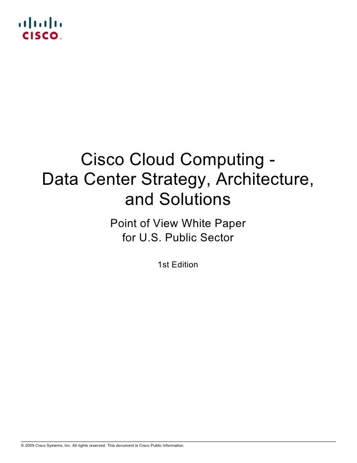 Cisco Cloud Computing -            Data Center Strategy, Architecture,                     and Solutions                  ...