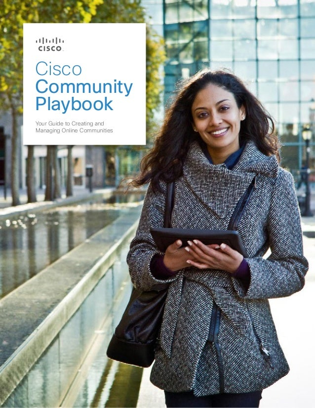 CiscoCommunityPlaybookYour Guide to Creating andManaging Online Communities
